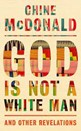 Daytime Book Club – God is not a White Man